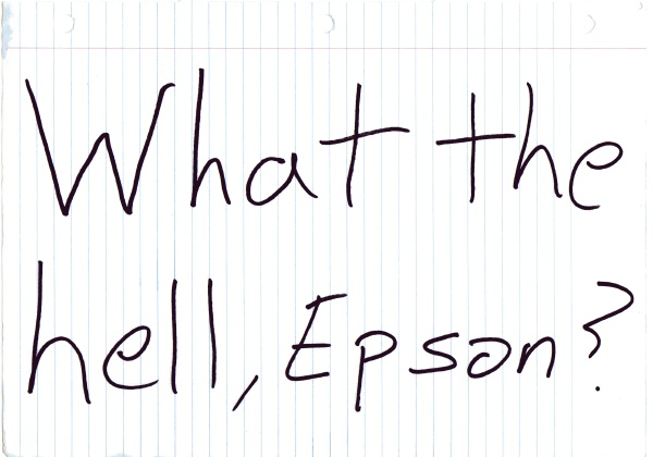 What the hell, Epson?