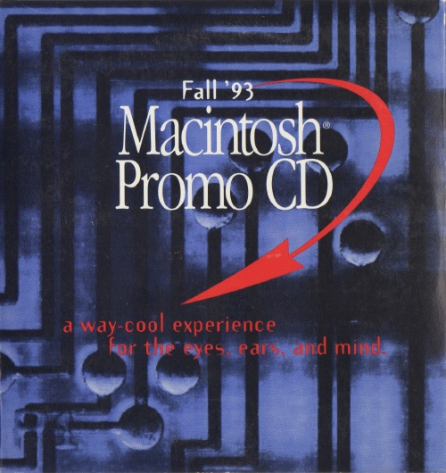 Fall '93 Macintosh Promo CD front cover: a way-cool experience for the eyes, ears, and mind.